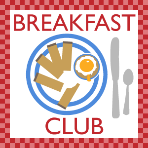 Breakfast Club Blogger Link Up