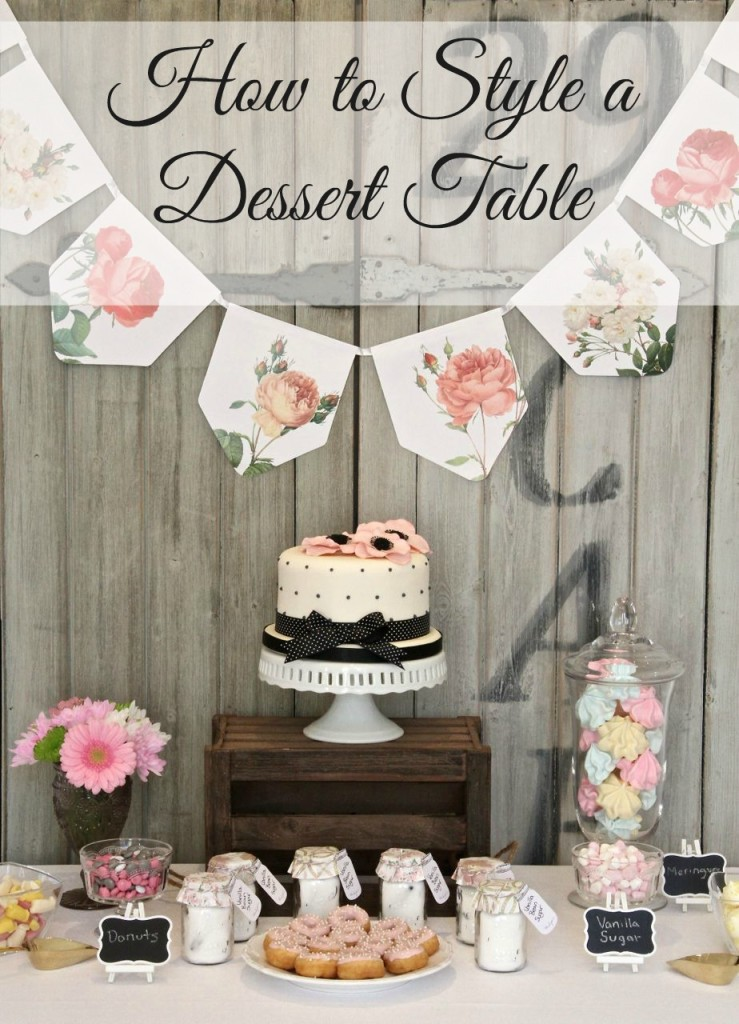 How to style a dessert table