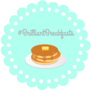 Brilliant Breakfasts Blogger Link Up